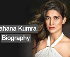 Aahana Kumra Biography