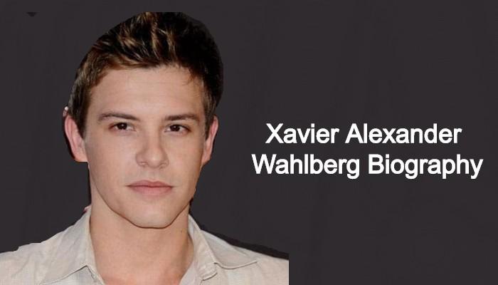 Xavier Alexander Wahlberg Bio