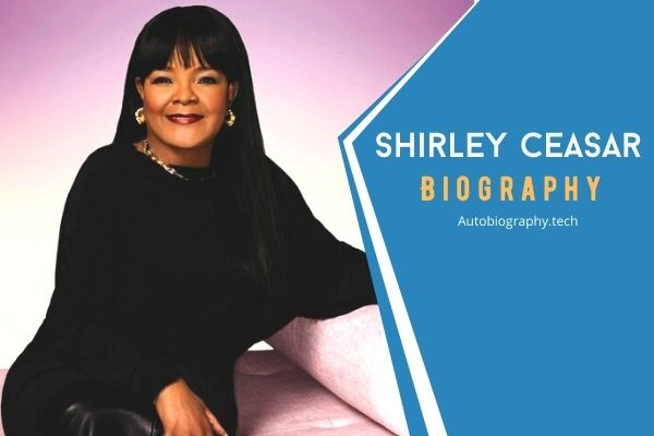 Shirley Ceasar Biography