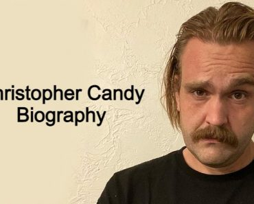 Biography of Christopher Candy