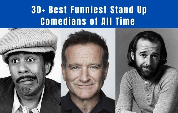 Best Stand Up Comedians of All Time
