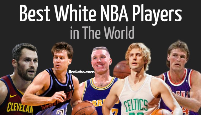 Best White NBA Players of All Time