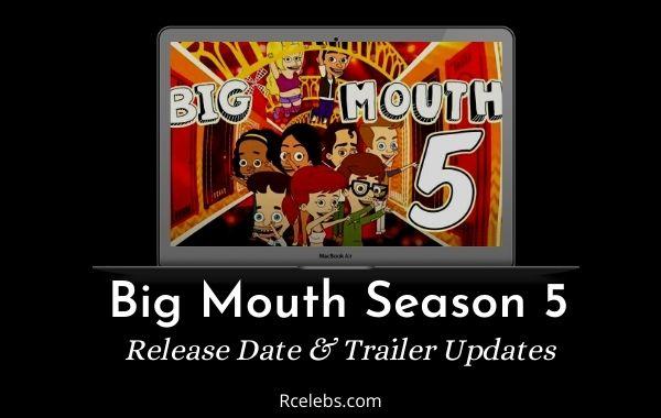 Big Mouth Season 5 – Release Date & Trailer Updates