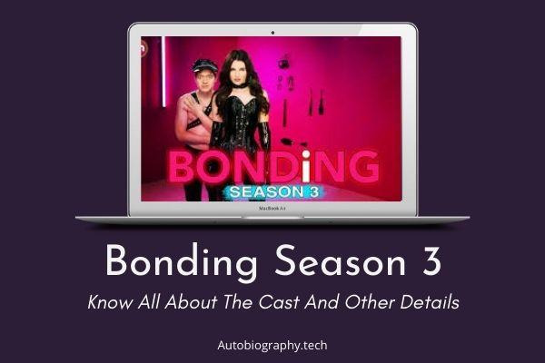 Bonding Season 3