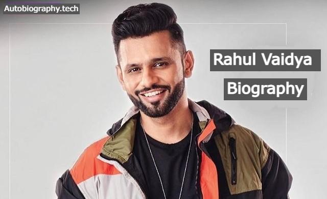 Rahul Vaidya Biography