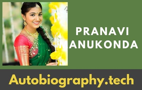 Pranavi Manukonda Biography