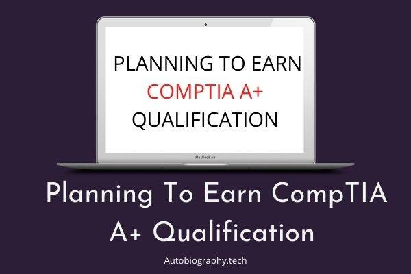 Planning-To-Earn-CompTIA-A-Qualification